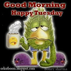 Get your Tuesday started with one of our beautiful good morning Tuesday quotes. Description from lovethispic.com. I searched for this on bing.com/images
