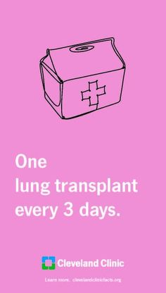 """At Cleveland Clinic we are very proud that we perform """"One lung transplant every 3 days"""""""