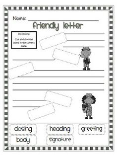 I Would Use This Worksheet To Introduce Our Friendly Letter Unit Students Understand The