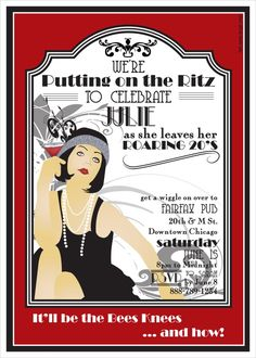 ROARING 20s Printable Party Invitation... did this theme for my 26th bday- but LOVE the idea of doing it for 30 as I exit my roaring 20s!