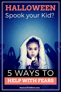 Halloween can be scary for some kids. Learn how to help your child deal with their halloween fears!