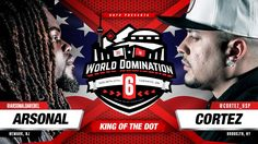 Arsonal squares off against Cortez in the latest King of The Dot rap battle, hosted by Organik, Gully TK, Bishop Brigante & Poison Pen. World Domination, Rap Battle, Solomon, Captain America, Hip Hop, Iron, Superhero, Fictional Characters, Hiphop
