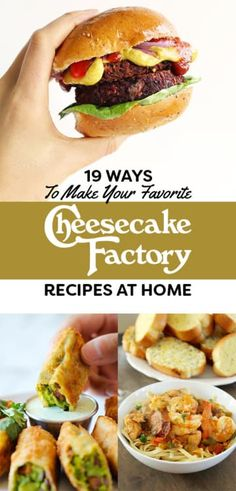 19 Copycat Recipes For The Cheesecake Factory