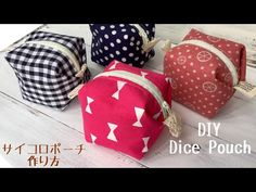 Coisas que Gosto: サイコロポーチ 作り方DIY How to make a dice pouch Zipper Pouch Tutorial, Clutch Tutorial, Patchwork Bags, Patchwork Quilting, Dice Bag, Pouch Pattern, Fabric Bags, Fabric Basket, Sewing Tutorials
