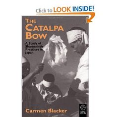 The Catalpa Bow: A Study of Shamanistic Practices in Japan (Japan Library Classics):  A fascinating look into Japanese religious beliefs/superstitions, and by extension, the culture in general.