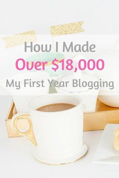 How I made over $18,000 my first year blogging. Here, I'm sharing all my secrets on making money blogging, plus revealing a realistic time frame on how long you can expect to start making money on your blog. The answer might surprise you!