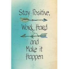 Aluminum Metal Stay Positive Work Hard And Make It Happen Motivational Sign Inspirational Quote Large Sign, Hard Quotes, Goal Quotes, Success Quotes, Motivational Quotes, Positive Quotes, Determination Quotes, 1. Tag, Thing 1, Inspirational Wall Art