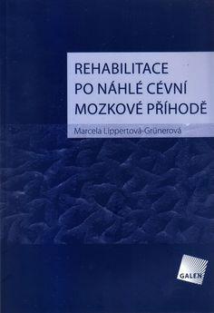 Rehabilitace po náhlé cévná mozkové příhodě – Knihkupectví Neoluxor
