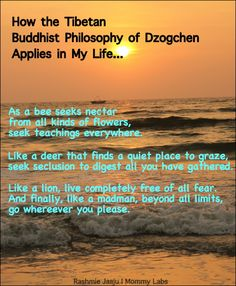 How the Tibetan Buddhist Philosophy of Dzogchen Applies in My Life (plus, a News!)
