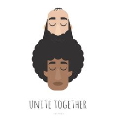 Unite Together, Piotr Tarnman on ArtStation at https://www.artstation.com/artwork/qxNe2 #antiracism #fightracism #affinitydesigner #tarnman #vector #beard #hair #afro