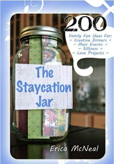 Free Kindle Book The Staycation Jar- 200 Family Fun Ideas