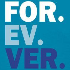 FOR EV VER