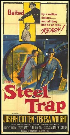 The Steel Trap (1952) Joseph Cotten, Teresa Wright