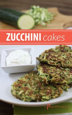 These Zucchini Cakes are easy to make and a perfect side dish to grilled chicken or meat. Get the recipe at The Preserves Project!