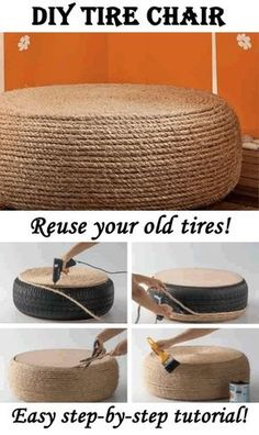 DIY Tire Chair This is great! You can make fantastic chairs with nothing more than an old tire, rope Rope Tire Ottoman, Diy Ottoman, Rope Crafts, Diy And Crafts, Recycled Crafts, Tire Craft, Tire Furniture, Recycled Furniture, Furniture Design