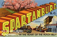 Greetings From Spartanburg, South Carolina In the Heart of the Peach Belt akg-images / Universal Images Group History Images, Art History, Spartanburg South Carolina, South Carolina Flag, Large Letters, Photo Postcards, Us Images, Vintage Travel, Digital Image
