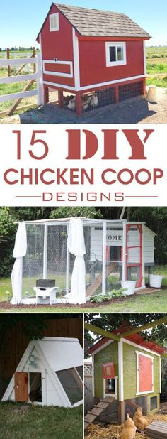 15 Creative DIY Chicken Coop Designs #DIY #ChickenCoops