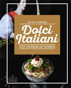 Kochbuch von Cettina Vicenzino: Dolci Italiani