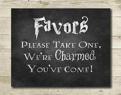 , DIY and Crafts, Harry Potter Wedding // Wedding Favors Sign // Printable // // Harry Potter Bridal Shower // Chalkboard Harry Potter Sign. Halloween Wedding Favors, Wedding Favours Sign, Wedding Favors Cheap, Bridal Shower Favors, Diy Halloween, Wedding Ideas, Diy Wedding, Bridal Showers, Handmade Wedding
