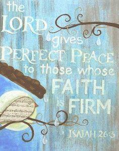 ISAIAH 26:3 faith Bible verse.  Scripture of spiritual inspiration and firm faith ... perfect peace.