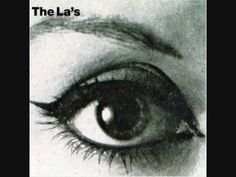 """The La's """"There she goes""""  swinging on down the street song!...upbeat!!!!!"""