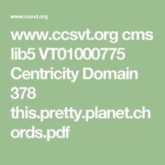 www.ccsvt.org cms lib5 VT01000775 Centricity Domain 378 this.pretty.planet.chords.pdf