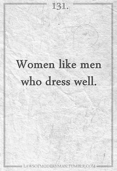 women like men who dress well
