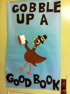 "Awesome thanksgiving bulletin board idea for the library. Turn Mo Willems pigeon into a brown turkey and let him ""gobble up a good book""! Love this creative display! November Bulletin Boards, Thanksgiving Bulletin Boards, Reading Bulletin Boards, Bulletin Board Display, Classroom Bulletin Boards, Display Boards, Preschool Bulletin, Thanksgiving Classroom Door, Classroom Ideas"