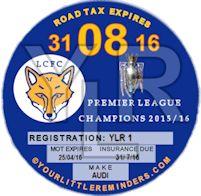 Leciester City Premier League Champions Car Vehicle Road Tax Disc Reminder PYLR017