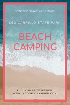 Leo Carrillo Beach Camping: What to Expect at Leo Carrillo Campground Camping World, Family Camping, Go Camping, Camping Hacks, Camping Cabins, Camping Ideas, Outdoor Camping, Winter Camping, Camping Holiday