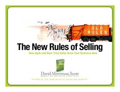 The New Rules of Selling by David Meerman Scott via slideshare