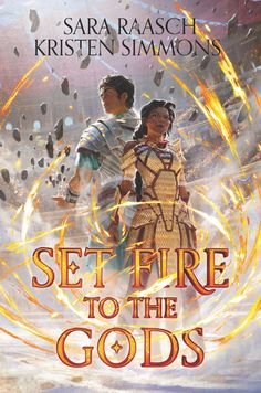"""Read """"Set Fire to the Gods"""" by Sara Raasch available from Rakuten Kobo. Avatar: The Last Airbender meets Gladiator in the first book in this epic fantasy duology in which two warriors must dec. Ya Books, Good Books, Books To Read, Teen Books, Veronica Roth, New York Times, Queen Of Shadows, Lovers Romance, Empire Of Storms"""