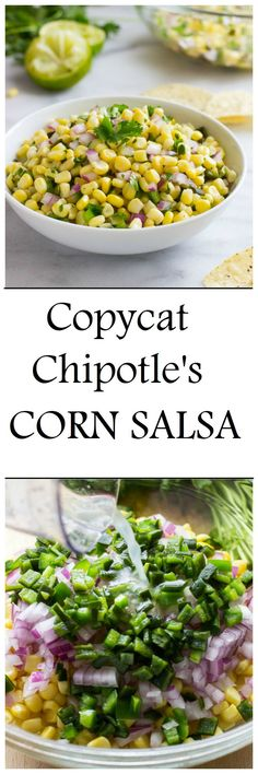 Chipotle's Corn Salsa Copycat Chipotle's Corn Salsa- two key ingredients give this salsa it's irresistible flavor! - Serve with fishCopycat Chipotle's Corn Salsa- two key ingredients give this salsa it's irresistible flavor! - Serve with fish Chipotle Corn Salsa, Salsa Guacamole, Chipotle Recipes, Mexican Food Recipes, Vegetarian Recipes, Cooking Recipes, Healthy Recipes, Corn Salsa Dip, Chipotle Veggie Bowl
