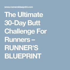 The Ultimate 30-Day Butt Challenge For Runners – RUNNER'S BLUEPRINT
