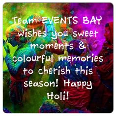 #eventsbay# happy holi!