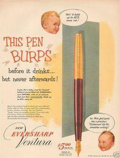 1953 Eversharp Ventura Fountain Pen - This Pen Burps Original Vintage Print Ad
