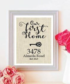 Our First Home Burlap Print -Personalized Address Sign - New House Gift - New Home Housewarming Gift
