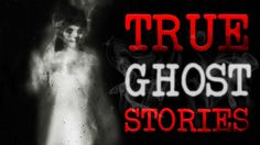 Shadow People & Time Slips | 12 True Paranormal Ghost Horror Stories fro...