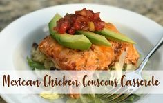 Mexican Chicken Couscous Casserole