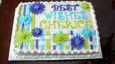 Best Wishes sheet cake with brightly colored fondant flowers Busy B's Cakes and Cupcakes