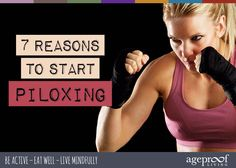 7 Reasons to Start Piloxing | Ageproof Living