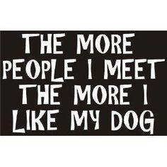 And boy do you like dogs.
