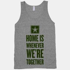 Home Is Whenever We're Together (Army) #army #military #love #girlfriend #distance #relationships