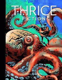 Thrice Fiction: August 2016, $13.40 from MagCloud
