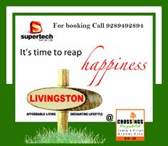 Supertech Livingston is set amidst beautiful lush greens to make you feel rejuvenated. This spectacular township is located in the heart of the country and offers 70% of open area within each plot. For further details call us at 92894-92894