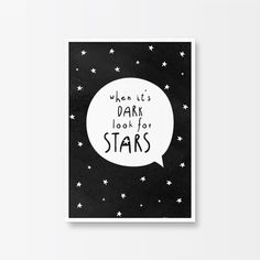 Positive Quote, Printable Art, When it's Dark Look for Stars, Inspirational Art, Motivational Quote, Typography Print, Black and White