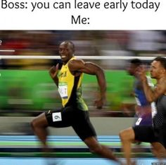 Boss you can leave early today - http://jokideo.com/boss-you-can-leave-early-today/