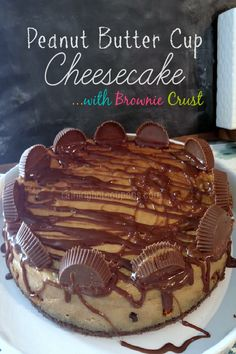 Now there's a Birthday Cake!!! - Peanut Butter Cup Brownie Bottom Cheesecake