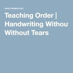 Teaching Order | Handwriting Without Tears