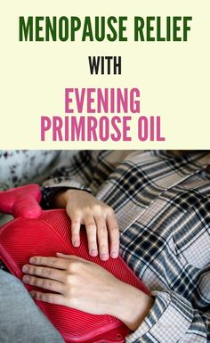 Menopause relief with evening primrose oil - a natural hormone balancing remedy - life , Menopause Diet, Post Menopause, Menopause Relief, Menopause Symptoms, Primrose Oil, Evening Primrose, Natural Remedies For Menopause, Hormone Imbalance, Hormone Balancing